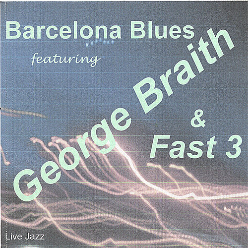 Barcelona Blues by George Braith