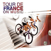 Tour De France On Music by Various Artists