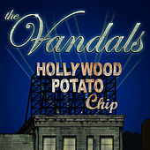 Hollywood Potato Chip de Vandals