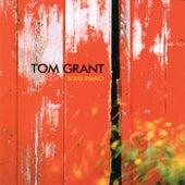 Solo Piano by Tom Grant