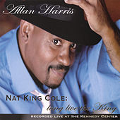 Long Live the King (Nat King Cole) by Allan Harris