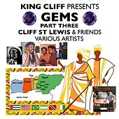 Cliff St Lewis & Friends: Gems Pt. 3 by Various Artists