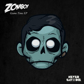 Game Time EP by Zomboy