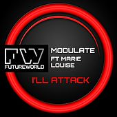 I'll Attack (feat. Marie Louise) by Modulate
