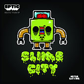 Slime City / Trouble by Eptic