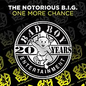 One More Chance by The Notorious B.I.G.