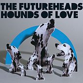 Hounds of Love (Digital 2-tr) by The Futureheads