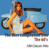 The 60's (The Best Compilation Ever) [100 Classic Hits] de Various Artists
