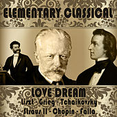 Elementary Classical. Love Dreams by Various Artists