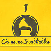 Chansons Inoubliables (Volume 1) by The Sunshine Orchestra