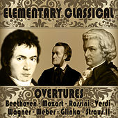 Elementary Classical: Overtures by Various Artists