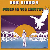 Funky in the Country by Bob Gibson
