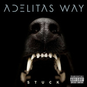 Stuck by Adelitas Way