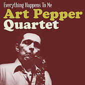 Everything Happens to Me by Art Pepper