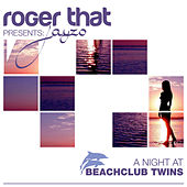 Roger That presents Jayzo a Night At Beachclub Twins by Roger That