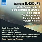 El-Khoury: Concerti for Violin, Horn & Clarinet (Live) by Various Artists