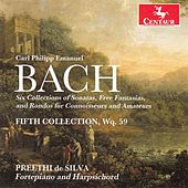 C.P.E. Bach: Works for Connoissuers & Amateurs, 5th Collection by Preethi de Silva