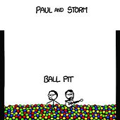 Ball Pit by Paul and Storm