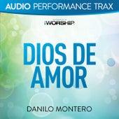 Dios De Amor (Audio Performance Trax) de Danilo Montero