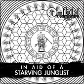 In Aid Of A Starving Junglist de Various Artists