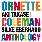 Ornette Coleman Anthology by Various Artists