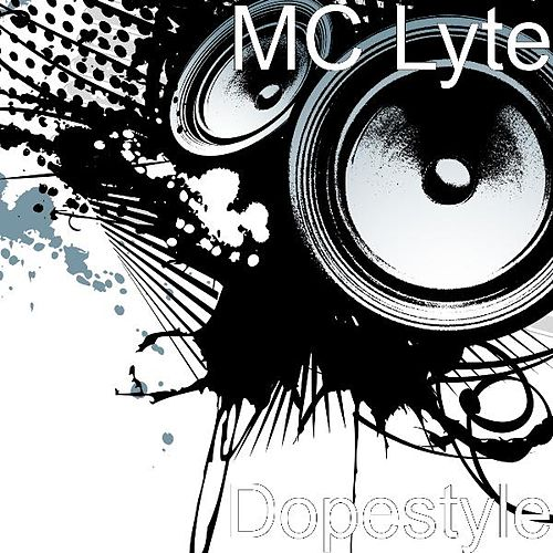 Dopestyle by MC Lyte