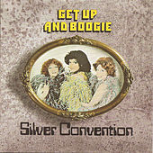 Get up and Boogie fra Silver Convention
