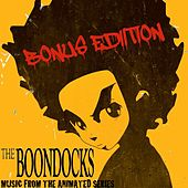The Boondocks (Music from the Animated Series) [Bonus Edition] by Various Artists