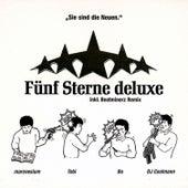 Fünf Sterne deluxe by Fünf Sterne Deluxe
