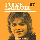 Toivelauluja 87 - 1971 by Various Artists