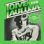 Toivelauluja 118 - 1981 by Various Artists