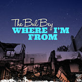 Where I'm From de Various Artists