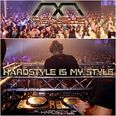 Hardstyle Is My Style by Daniele Mondello