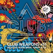 Club Session Pres. Club Weapons No. 51 von Various Artists
