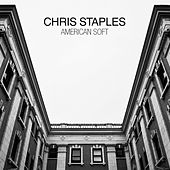 American Soft by Chris Staples