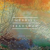 Bradshaw: Selected Works von Various Artists