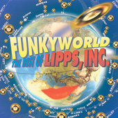 Funkyworld: The Best Of Lipps, Inc. de Lipps Inc.