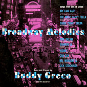 Broadway Melodies by Buddy Greco
