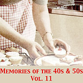 Memories of the 40s & 50s, Vol. 11 by Various Artists