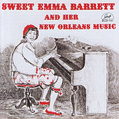 Her New Orleans Music by Sweet Emma Barrett