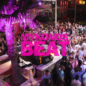 Mykonos Beat by Various Artists