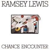 Chance Encounter von Ramsey Lewis