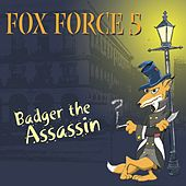 Badger the Assassin by Cannonball