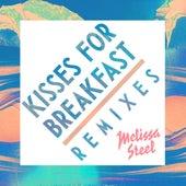 Kisses For Breakfast (feat. Popcaan) (Remixes) de Melissa Steel