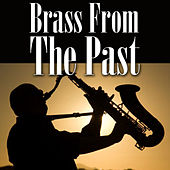 Brass From The Past by Various Artists