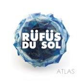 Atlas by RÜFÜS DU SOL
