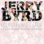 Greatest Hits of the Steel Guitar Master by Jerry Byrd