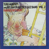 Ragged but Right, Vol. 2 by Turk Murphy