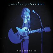 Trio by Gretchen Peters