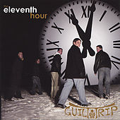 The Eleventh Hour by Guilt Trip